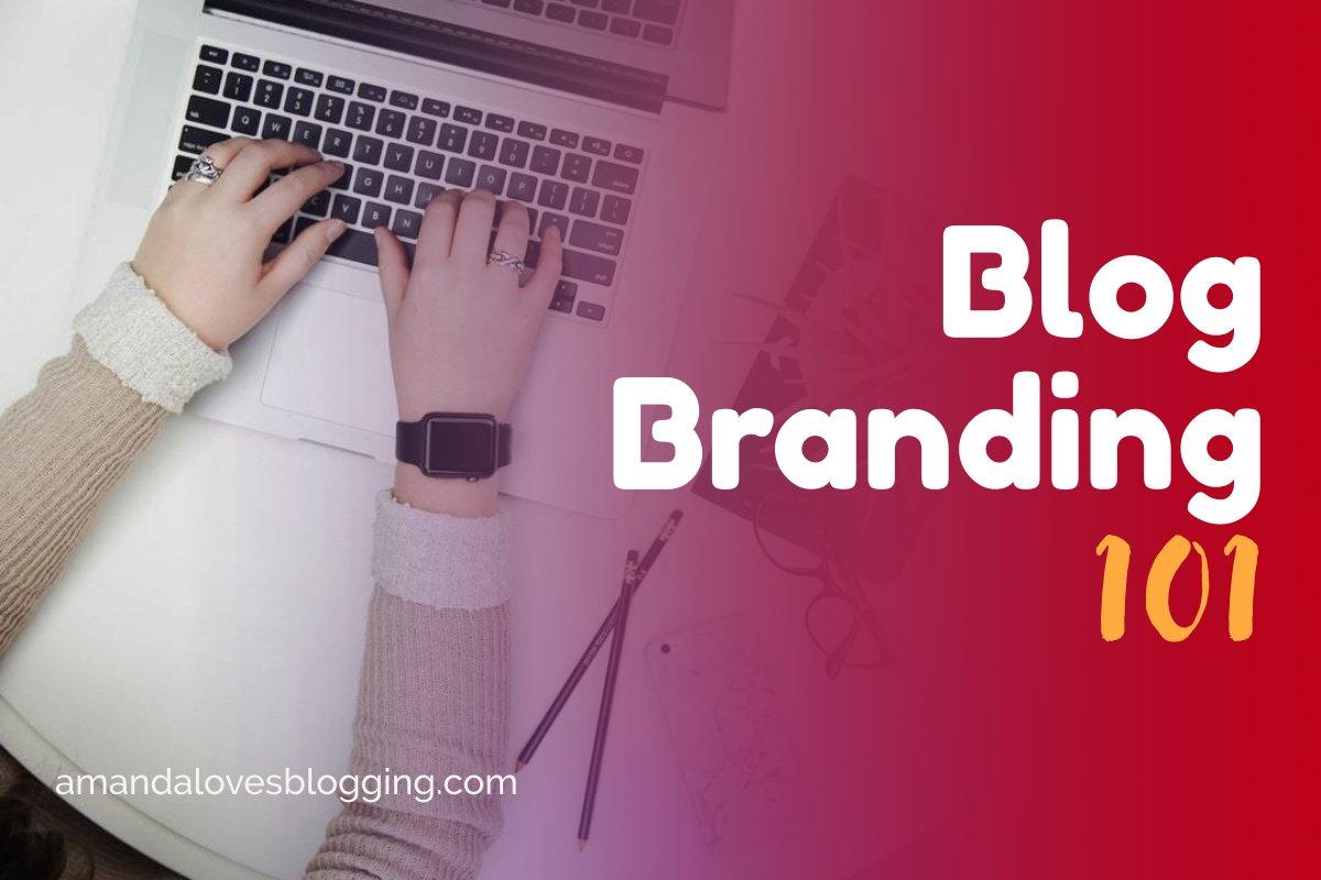 Blog Branding 101