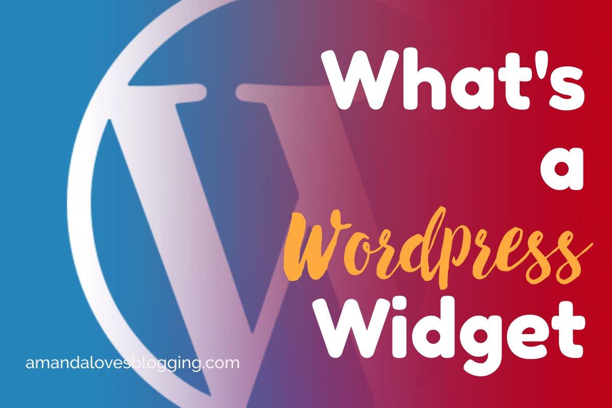 What's a WordPress Widget?