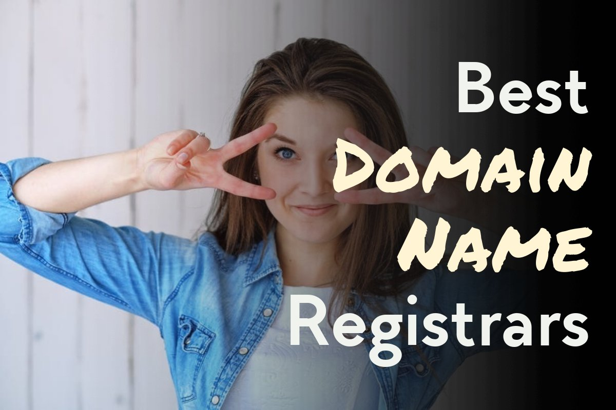 10 Best Domain Name Registrars {Updated For 2019}