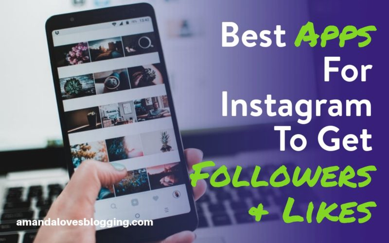 5 Best Apps For Instagram To Gain Followers & Likes in 2020