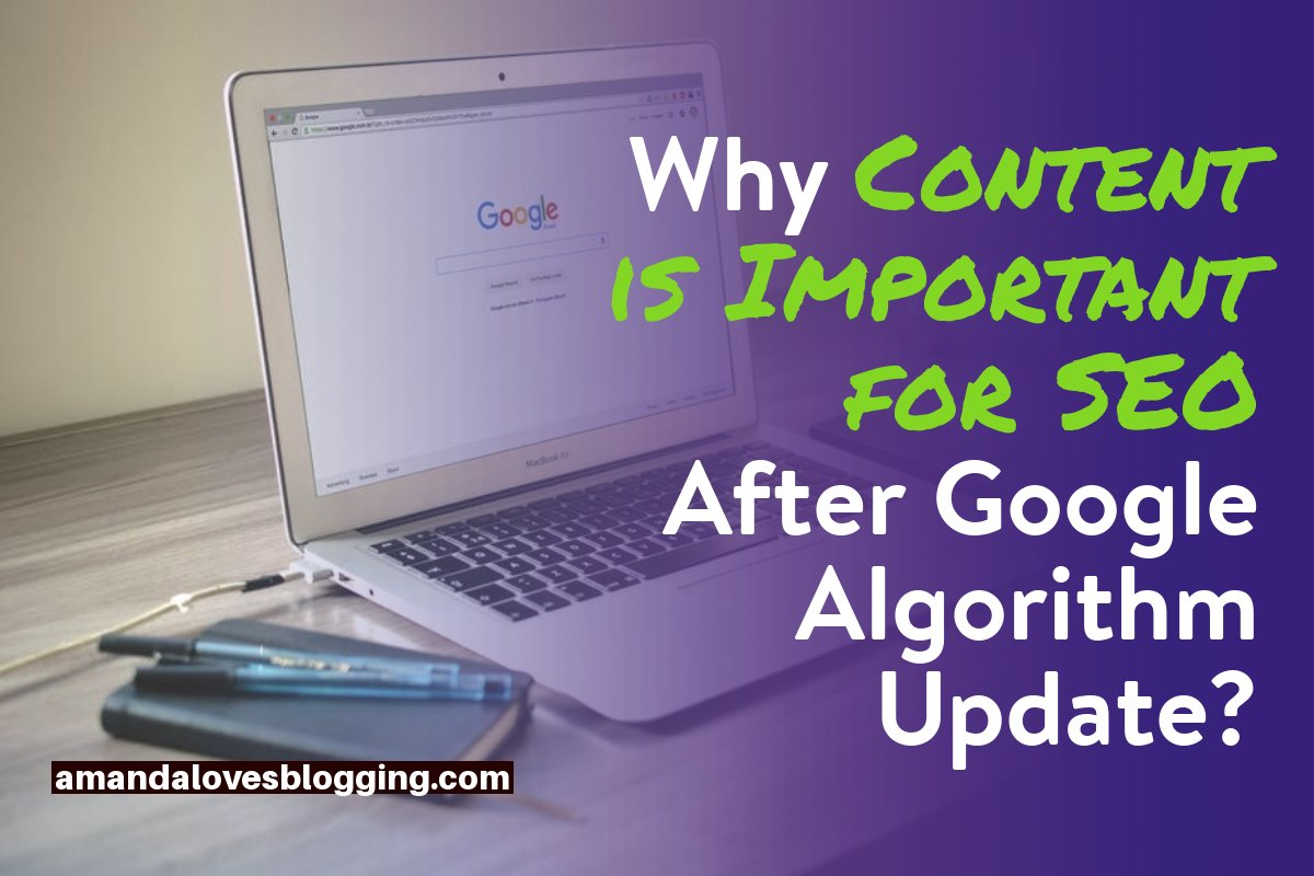 Why content is more important for an effective SEO based on the latest Google algorithm?