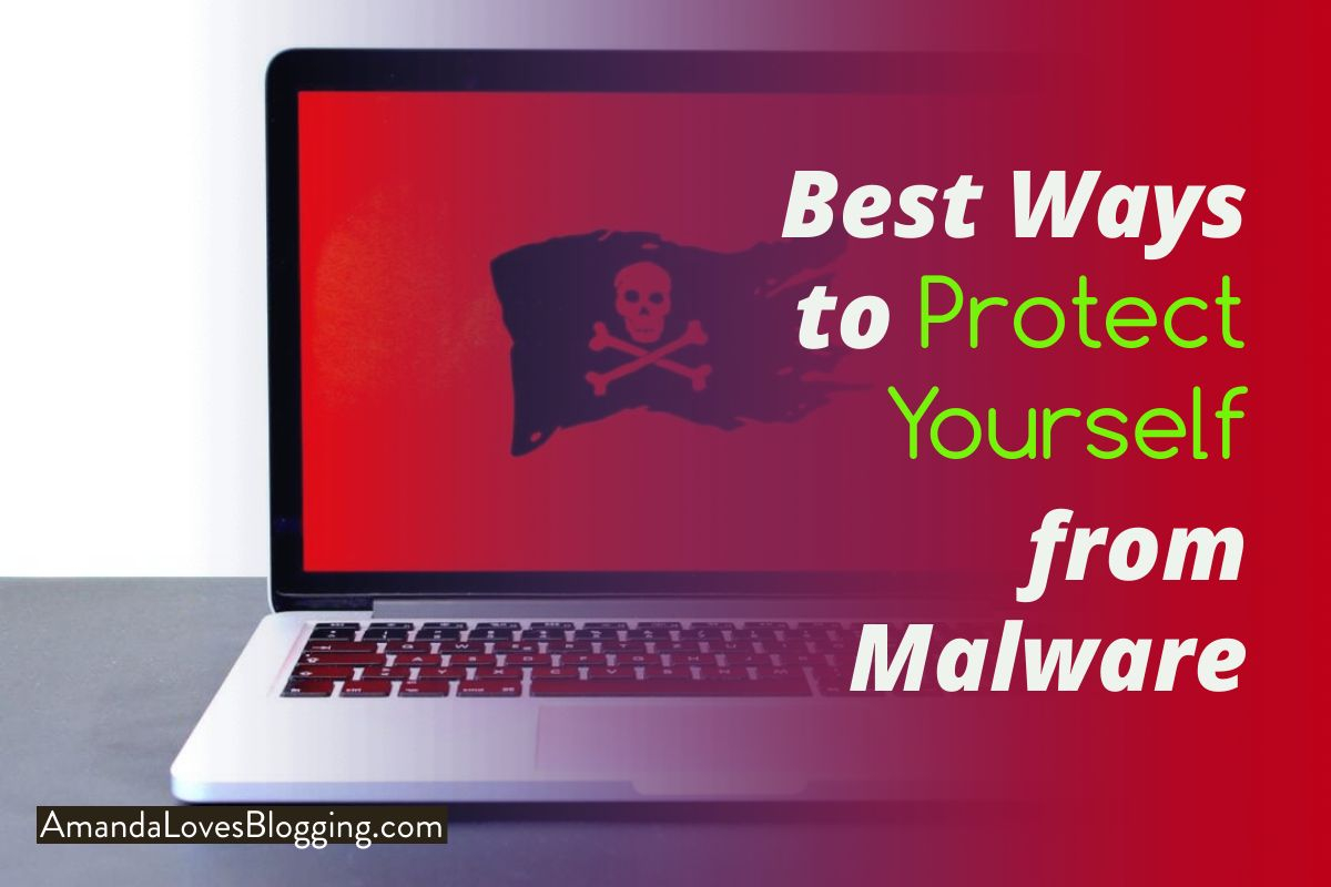 Best Ways to Protect Yourself from Malware